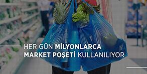 Her Gün Milyonlarca Market Poşeti Kullanılıyor